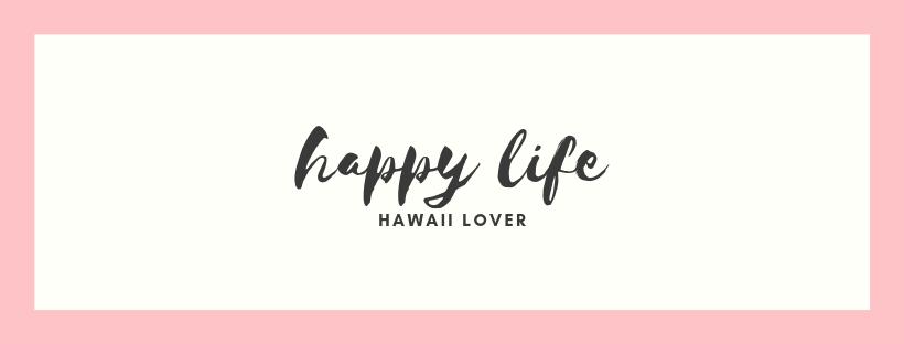 happylife *hawaii-lover*